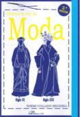 HISTORIA DE LA MODA (2ª ED.): SIGLO XI - SIGLO XXI - 9788491483717 - NOEMI COLLADO BECERRA