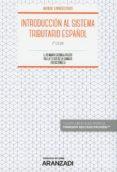 INTRODUCCION AL SISTEMA TRIBUTARIO ESPAÑOL (6ª ED.) - 9788491973317 - LUIS MARIA CAZORLA PRIETO