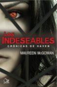 LOS INDESEABLES: CRONICAS DE HEAVEN - 9788494112317 - MAUREEN MCGOWAN