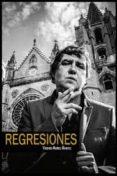 REGRESIONES - 9788494333217 - VICENTE MUÑOZ ALVAREZ