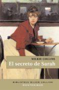 EL SECRETO DE SARAH (2ª ED.) (MONTESINOS) - 9788495776617 - WILKIE COLLINS