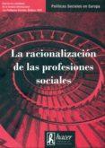 RACIONALIZACION DE LAS PROFESIONES SOCIALES - 9788496913417 - VV.AA.