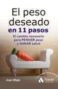 EL PESO DESEADO EN 11 PASOS - 9788497354417 - JOAN MAJO I MERINO