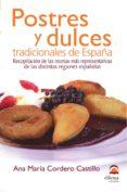 POSTRES Y DULCES TRADICIONALES DE ESPAÑA - 9788498270617 - ANA MARIA CORDERO CASTILLO