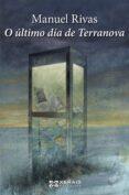 O ÚLTIMO DÍA DE TERRANOVA - 9788499149417 - MANUEL RIVAS