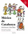 (PE) MUSICA DE CATALUNYA - 9788499327617 - PILARIN BAYES