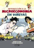 INTRODUCCION A LA MICROECONOMIA EN VIÑETAS - 9788499923017 - GRADY KLEIN