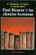 PAUL RICOEUR Y LAS CIENCIAS HUMANAS - 9789506025717 - C. DELACROIX