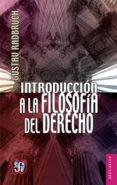INTRODUCCION A LA FILOSOFIA DEL DERECHO - 9789681600617 - GUSTAV RADBRUCH
