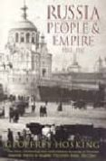 RUSSIA: PEOPLE AND EMPIRE, 1552-1917 - 9780006383727 - GEOFFREY HOSKING