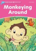 MONKEYING AROUND (DOLPHIN READERS STARTER) - 9780194400527 - VV.AA.