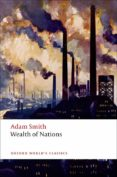 OXFORD WORLD S CLASSICS WEALTH OF NATIONS (SMITH) ED 08 - 9780199535927 - VV.AA.