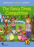 MACMILLAN CHILDREN´S READERS: THE FANCY DRESS COMPETITION (LEVEL 2 - 9780230402027 - VV.AA.