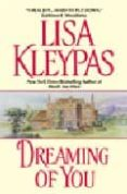 DREAMING OF YOU - 9780380773527 - LISA KLEYPAS