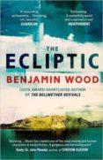 THE ECLIPTIC - 9781471126727 - BENJAMIN WOOD