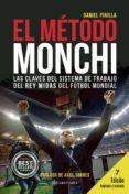el método monchi (ebook)-daniel pinilla-9781524303327