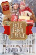 BACI E DESIDERI DI NATALE (EBOOK) - 9781547511327