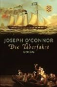 DIE ÜBERFAHET - 9783596159727 - JOSEPH O CONNOR