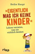 EIGENTLICH MAG ICH KEINE KINDER (EBOOK) - 9783745303827 - HEIKE HAUPT