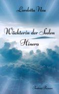 Descargas de libros de texto para el nook WÄCHTERIN DER SEELEN - HINERA PDB PDF (Spanish Edition) de LORELETTA NOX