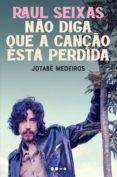 Descargas de libros electrónicos gratis para pdf RAUL SEIXAS de JOTABÊ MEDEIROS (Spanish Edition) 9786580309627