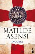 IACOBUS - 9788408143727 - MATILDE ASENSI
