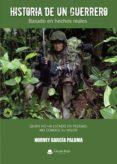 Descarga gratuita de audiolibros de libros electrónicos HISTORIA DE UN GUERRERO RTF PDB FB2