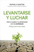 LEVANTARSE Y LUCHAR - 9788415431527 - RAFI SANTOS