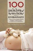 100 palabras esenciales para tu embarazo-jose luis serrano-pere trilla-9788416012527
