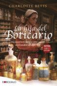 LA HIJA DEL BOTICARIO - 9788416087327 - CHARLOTTE BETTS