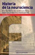 HISTORIA DE LA NEUROCIENCIA - 9788416170227 - CARLOS BLANCO