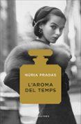 L AROMA DEL TEMPS - 9788416430727 - NURIA PRADAS
