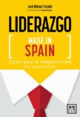 LIDERAZGO MADE IN SPAIN - 9788416624027 - JOSE MANUEL CASADO