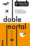 DOBLE MORTAL - 9788416716227 - SALVADOR MACIP