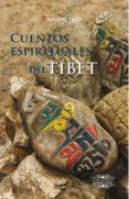 CUENTOS ESPIRITUALES DEL TIBET (2ª ED.) - 9788416765027 - RAMIRO CALLE