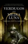 VERDUGOS DE LA MEDIA LUNA - 9788417044527 - DANIEL COTTA LOBATO