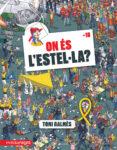 ON ES L ESTEL·LA? - 9788417188627 - TONI GALMES