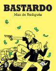 BASTARDO - 9788417294427 - MAX DE RADIGUES