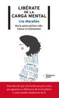 LIBÉRATE DE LA CARGA MENTAL - 9788417376727 - IRIA MARAÑON