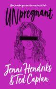 Descargas gratuitas de audiolibros para tabletas Android UNPREGNANT in Spanish RTF PDF 9788417780227 de JENNI HENDRIKS