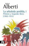 LA ARBOLEDA PERDIDA, 1 - 9788420638027 - RAFAEL ALBERTI