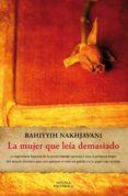 la mujer que leía demasiado (ebook)-bahiyyih nakhjavani-9788420674827