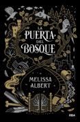 LA PUERTA DEL BOSQUE - 9788427212527 - MELISSA ALBERT