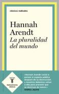 Descargar libros electrónicos gratis para iPad 2 LA PLURALIDAD DEL MUNDO 9788430622627 (Spanish Edition)