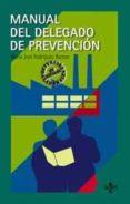 MANUAL DEL DELEGADO DE PREVENCION - 9788430938827 - MARIA JOSE RODRIGUEZ RAMOS
