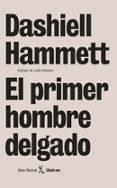 EL PRIMER HOMBRE DELGADO - 9788432243127 - DASHIELL HAMMET