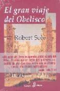 el gran viaje del obelisco-robert sole-9788435026727