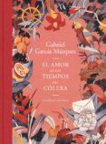 EL AMOR EN LOS TIEMPOS DEL COLERA (EDICION ILUSTRADA) - 9788439735427 - GABRIEL GARCIA MARQUEZ