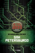 SAN PETERSBURGO (UNIVERSO METRO 2033 Nº 2) - 9788448006327 - SCHIMUN WROCHEK