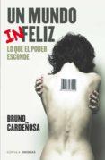 un mundo (in)feliz (ebook)-bruno cardeñosa-9788448020927